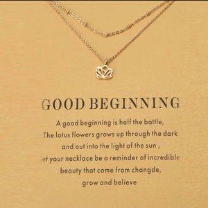 Jewelry - NEW Good Beginning Necklace